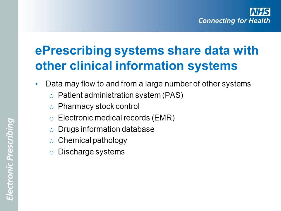 ePrescribing systems share data with other clinical information systems