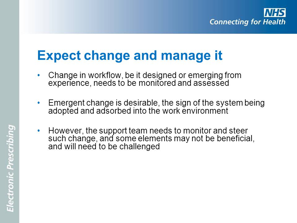 Expect change and manage it