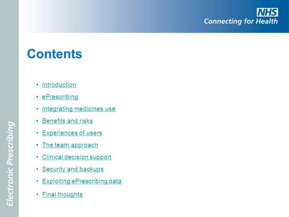 Contents Introduction ePrescribing Integrating medicines use