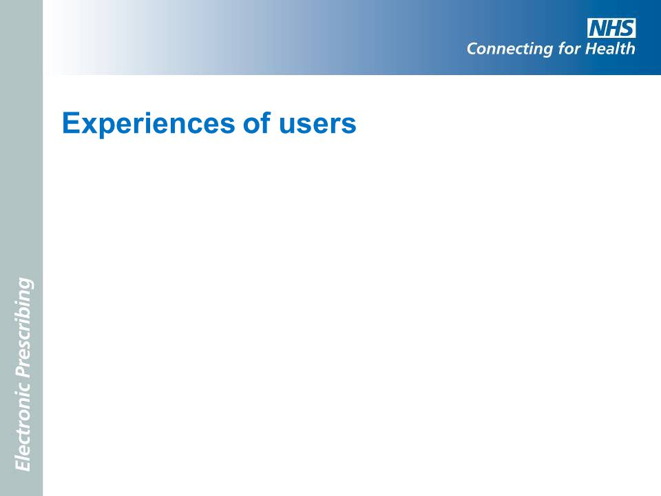 Experiences of users