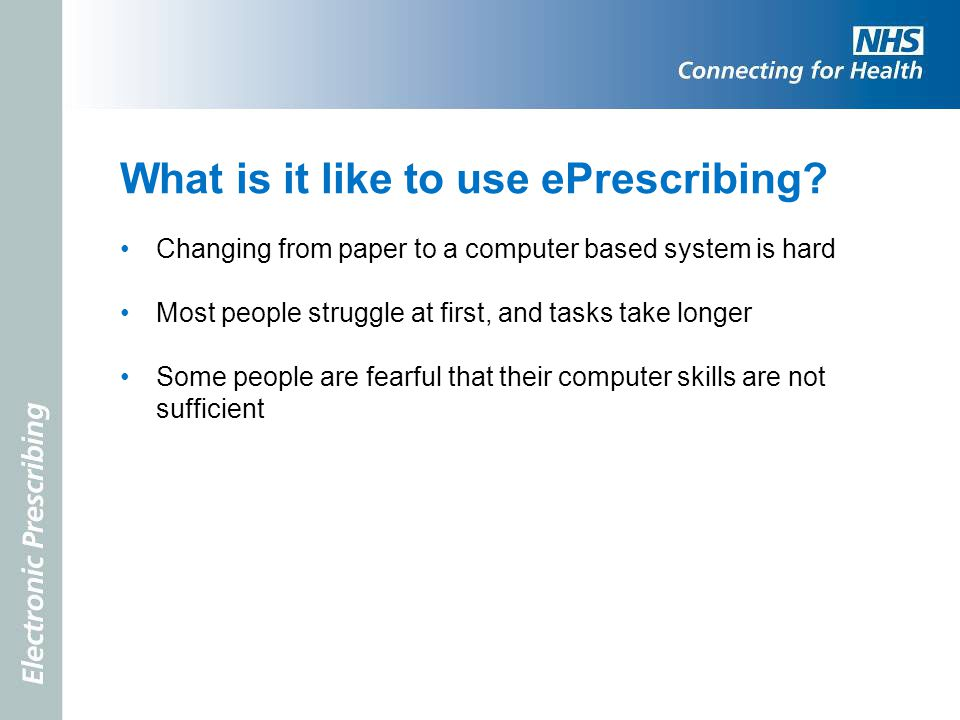 What is it like to use ePrescribing