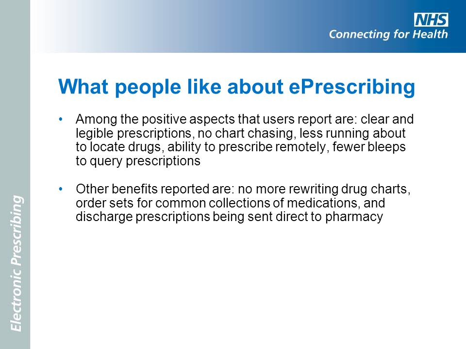 What people like about ePrescribing