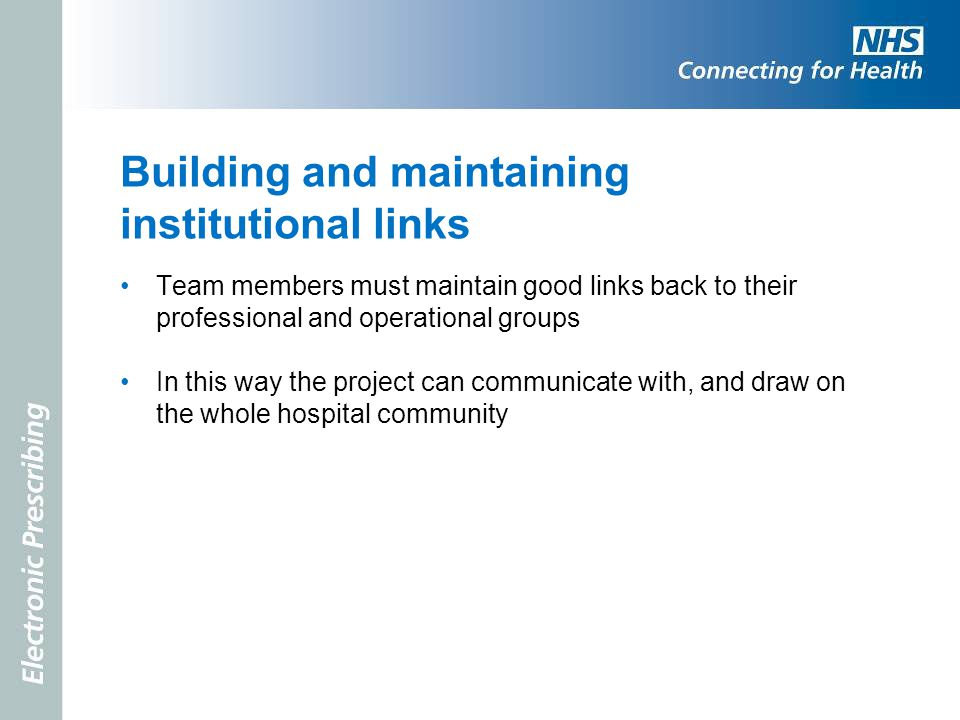 Building and maintaining institutional links