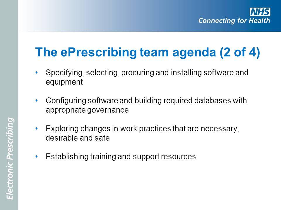 The ePrescribing team agenda (2 of 4)