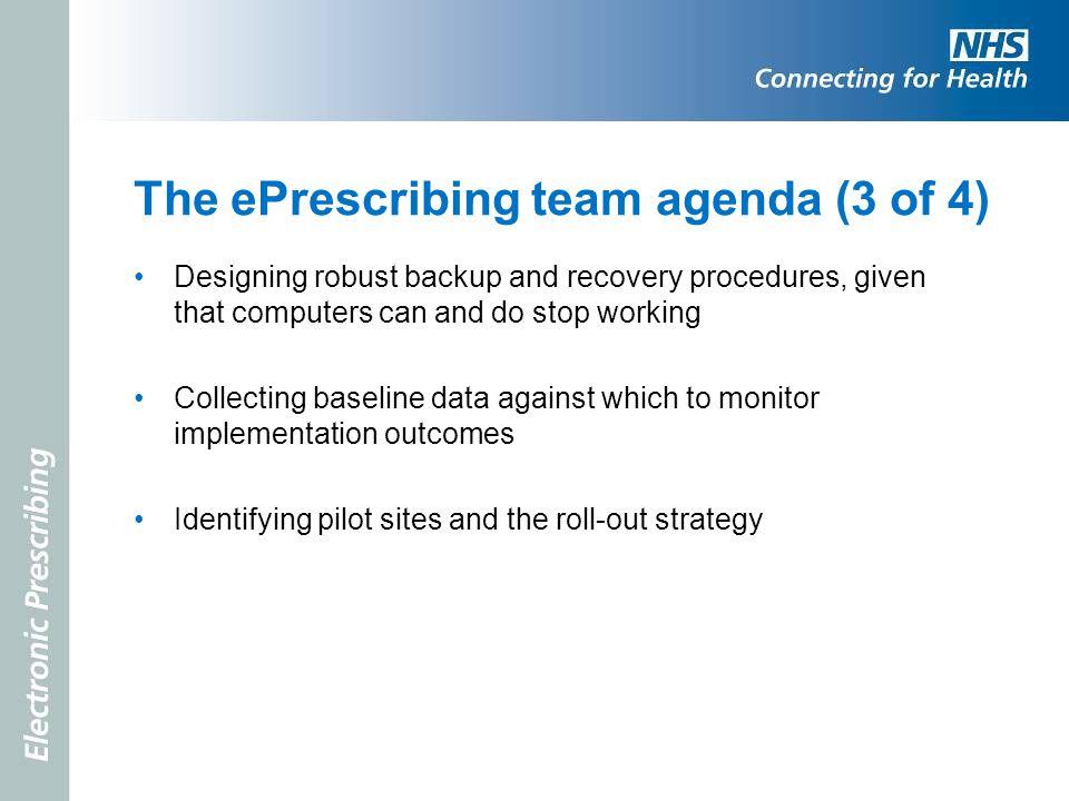 The ePrescribing team agenda (3 of 4)