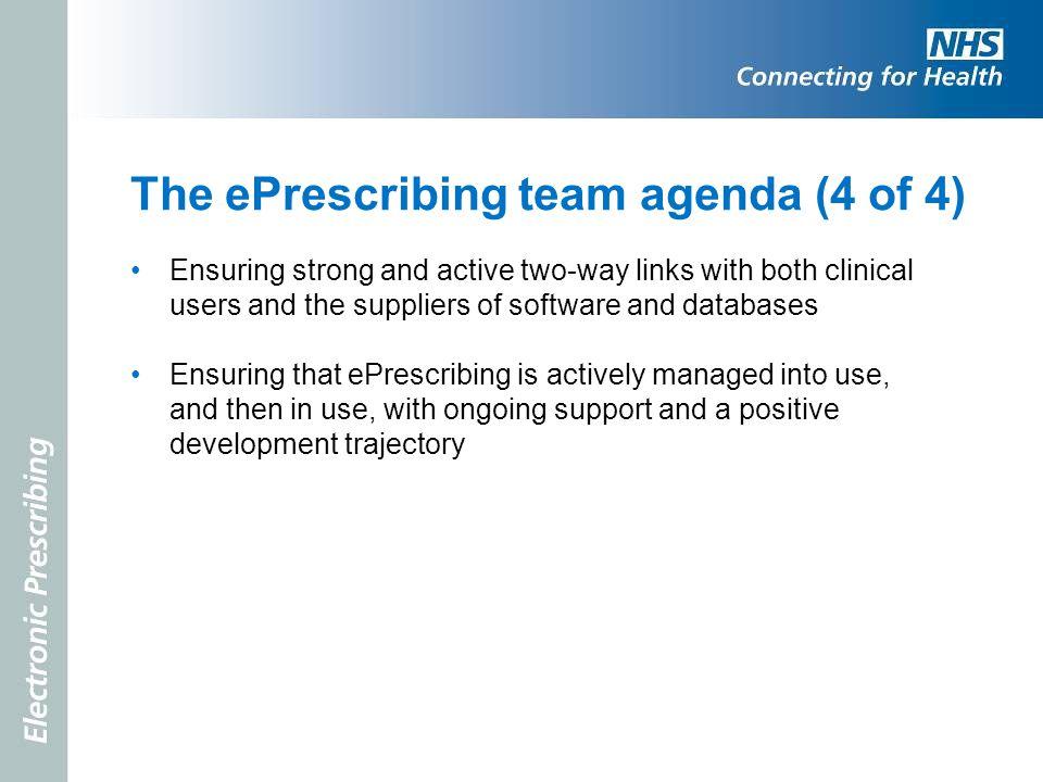 The ePrescribing team agenda (4 of 4)