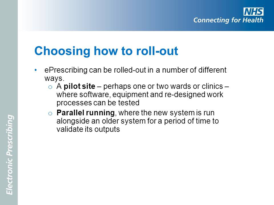 Choosing how to roll-out