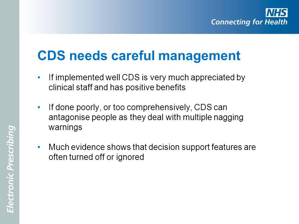CDS needs careful management