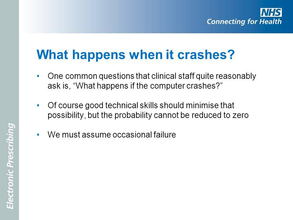 What happens when it crashes