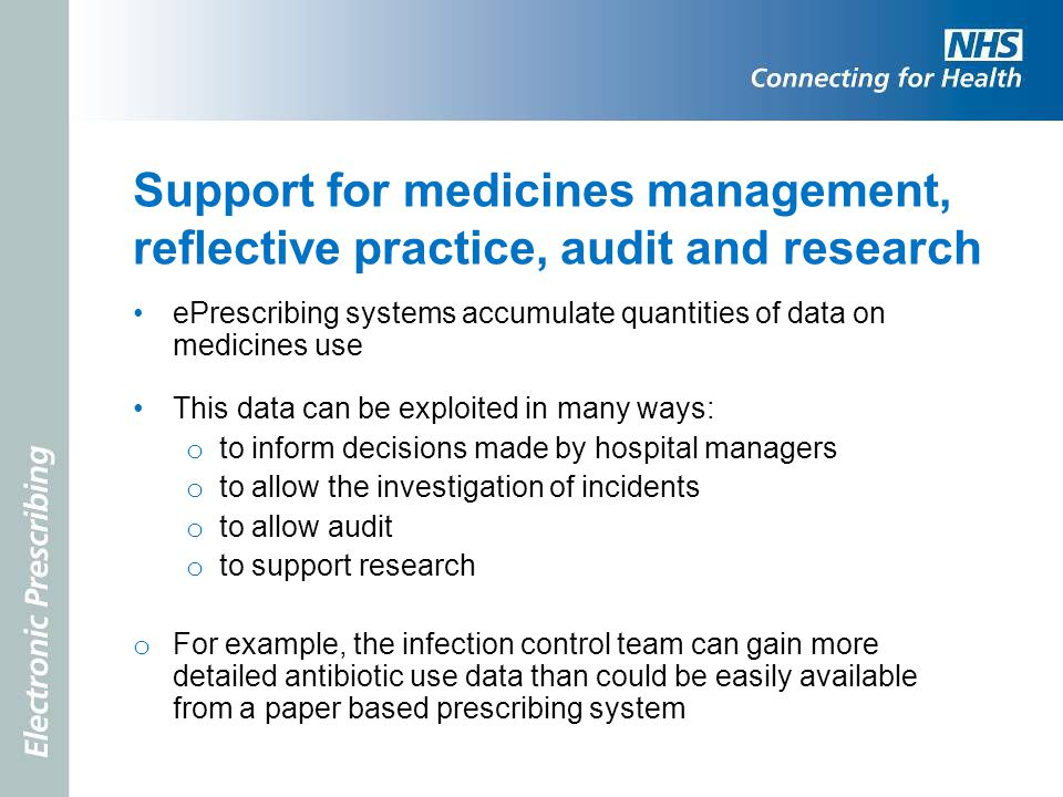 Support for medicines management, reflective practice, audit and research