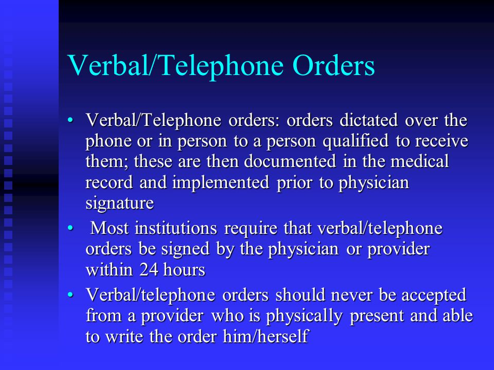 Verbal/Telephone Orders