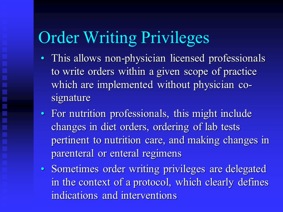 Order Writing Privileges