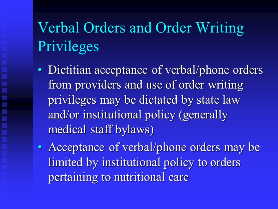 Verbal Orders and Order Writing Privileges