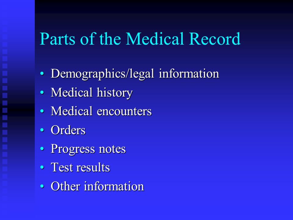 Parts of the Medical Record