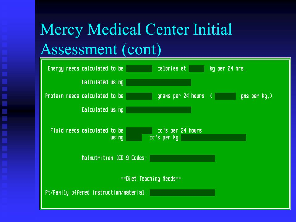 Mercy Medical Center Initial Assessment (cont)