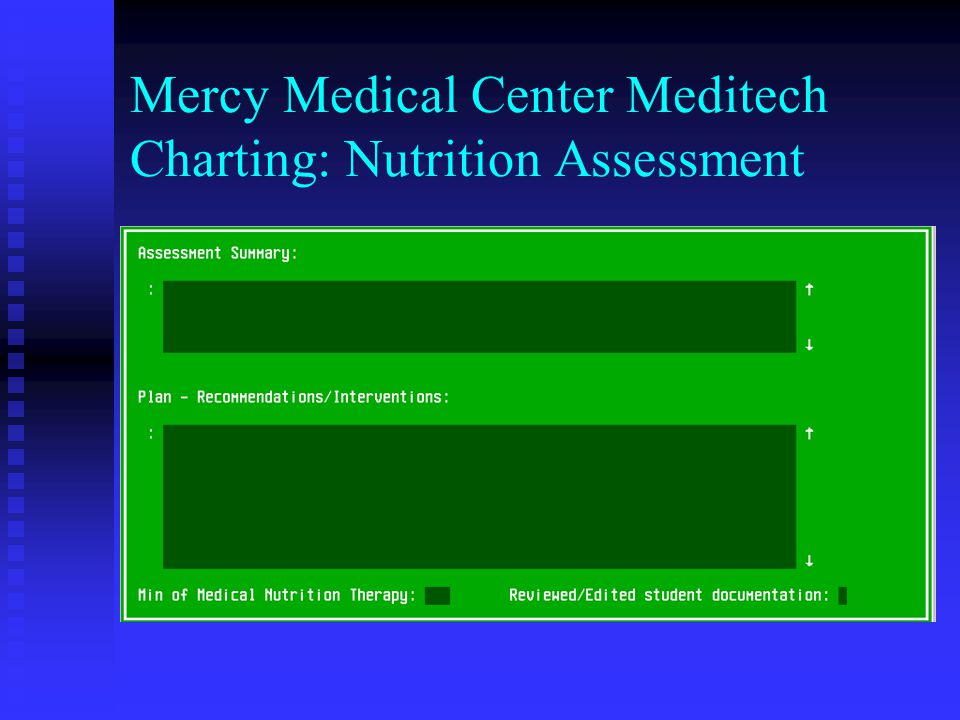 Mercy Medical Center Meditech Charting: Nutrition Assessment