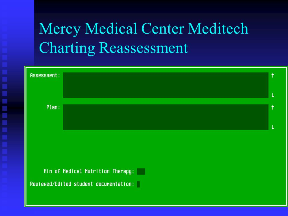Mercy Medical Center Meditech Charting Reassessment