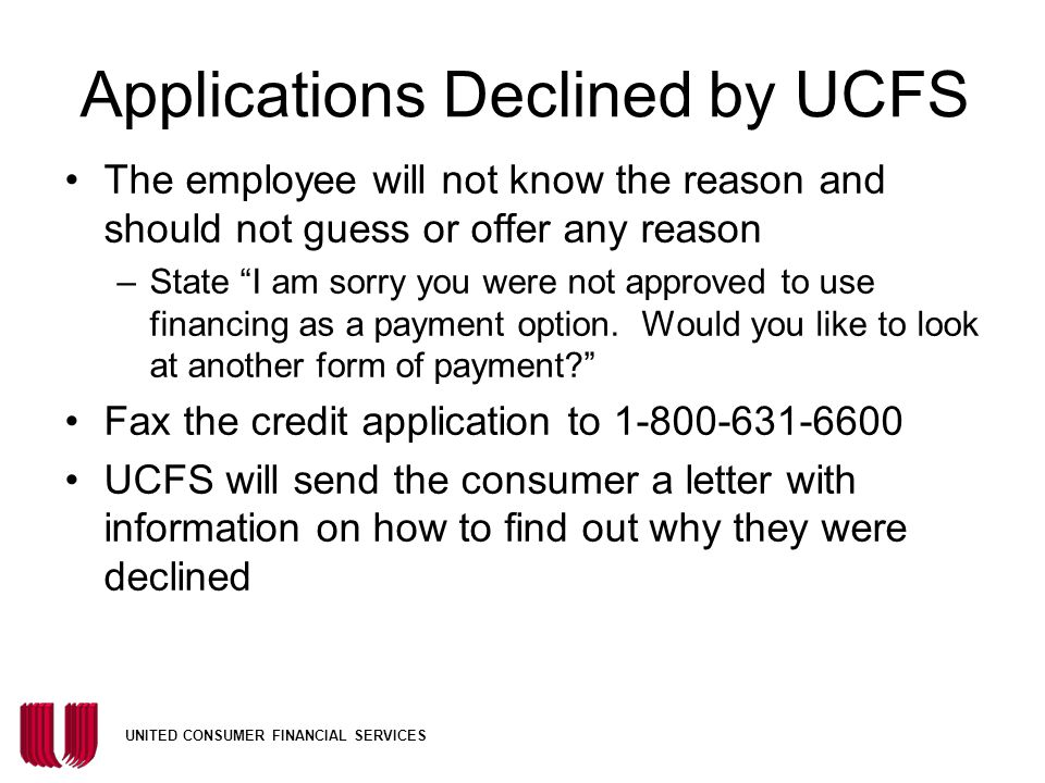 Applications Declined by UCFS