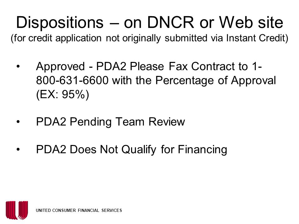 Dispositions – on DNCR or Web site (for credit application not originally submitted via Instant Credit)