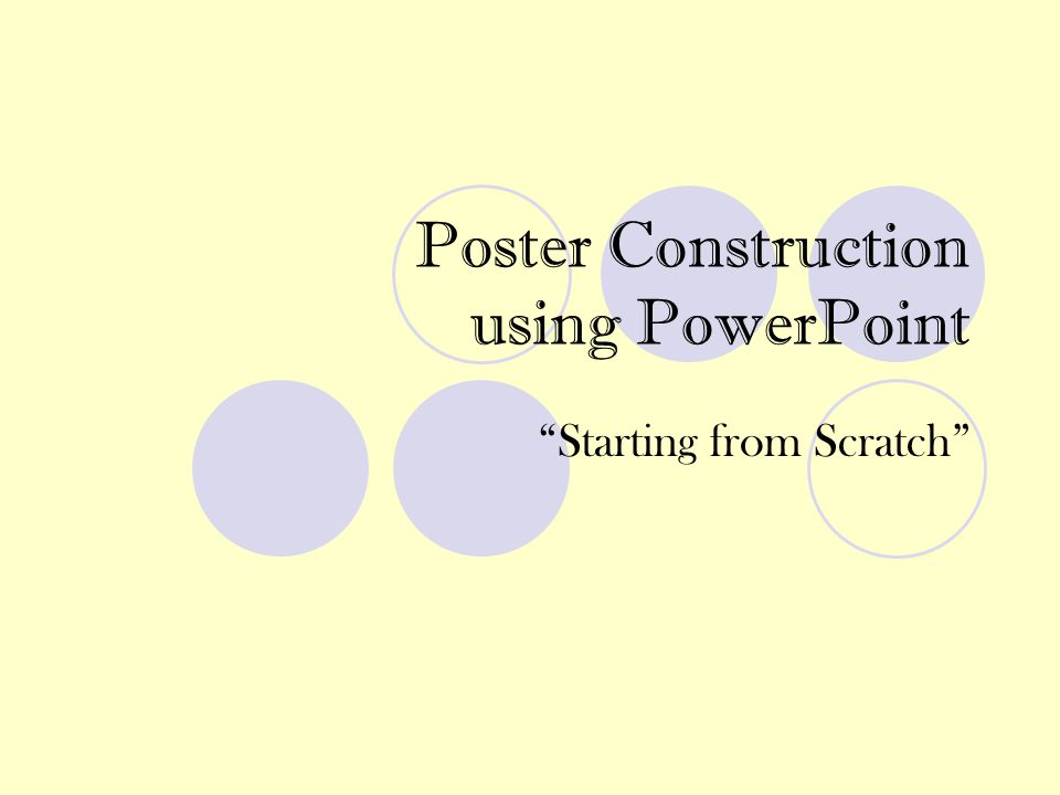 Poster Construction using PowerPoint