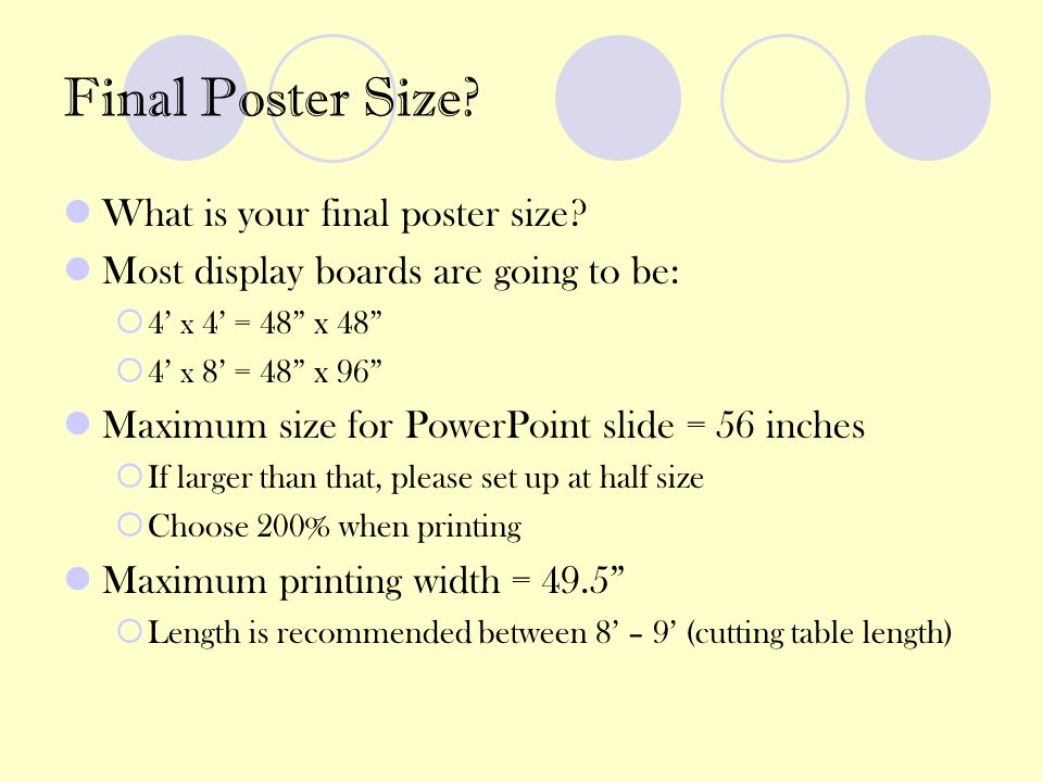 Final Poster Size What is your final poster size