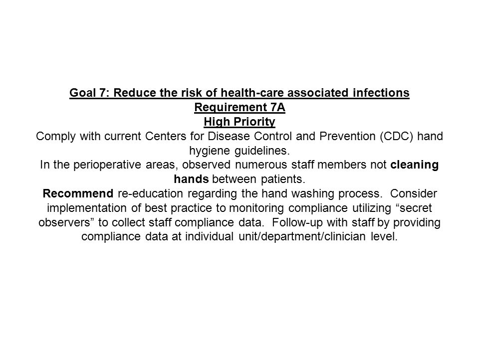 Goal 7: Reduce the risk of health-care associated infections