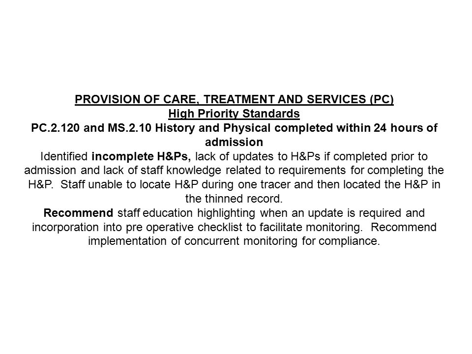 PROVISION OF CARE, TREATMENT AND SERVICES (PC) High Priority Standards