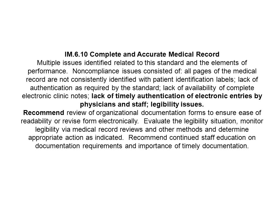 IM.6.10 Complete and Accurate Medical Record