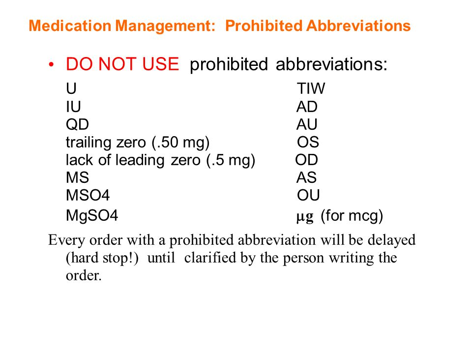 DO NOT USE prohibited abbreviations:
