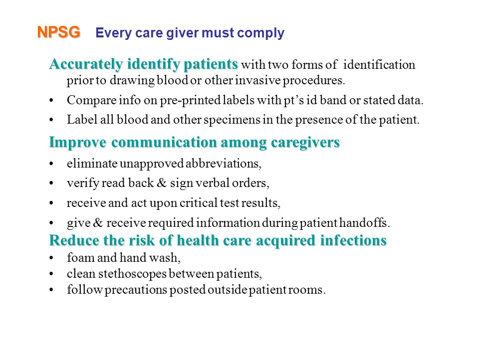 NPSG Every care giver must comply