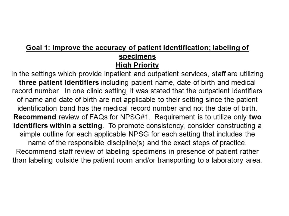 Goal 1: Improve the accuracy of patient identification; labeling of specimens