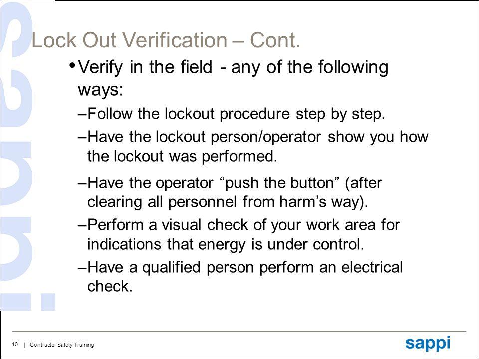 Lock Out Verification – Cont.