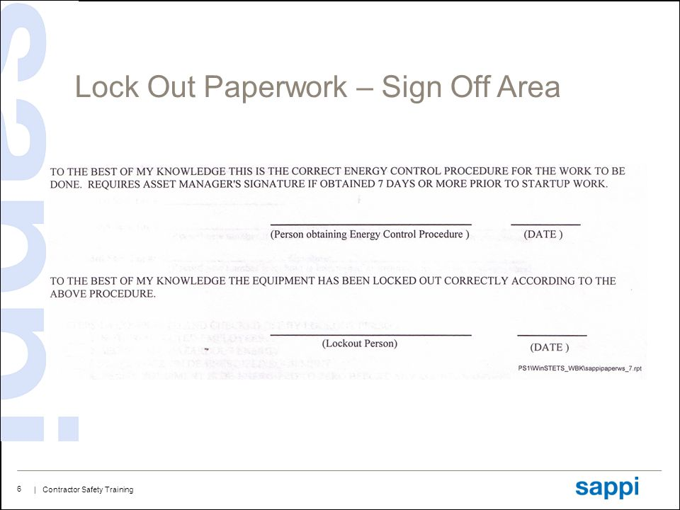 Lock Out Paperwork – Sign Off Area