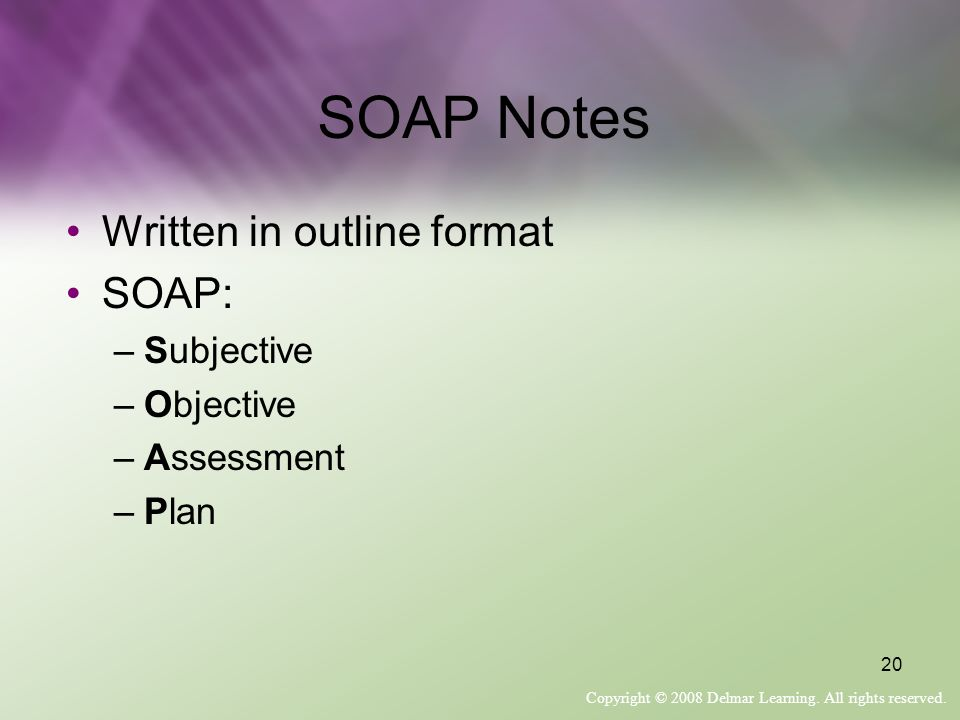 SOAP Notes Written in outline format SOAP: Subjective Objective