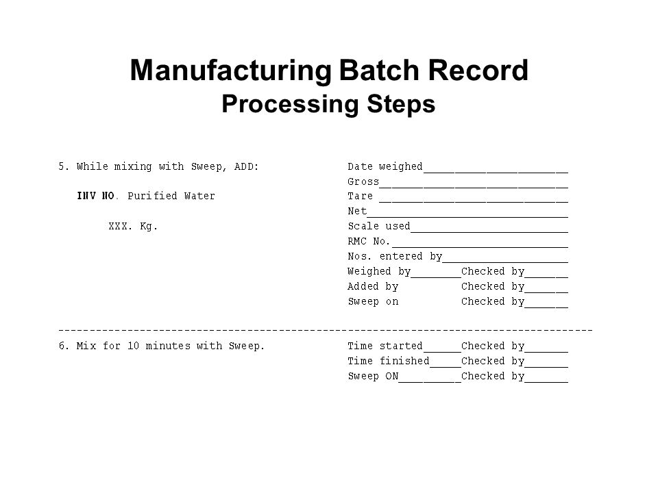 Manufacturing Batch Record Processing Steps
