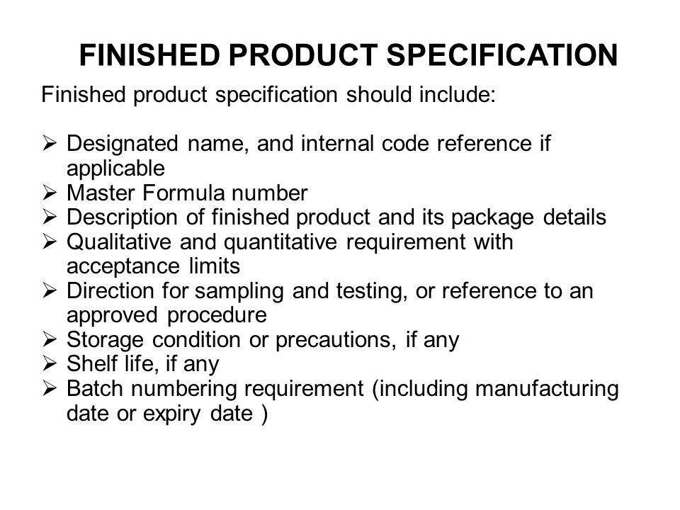 FINISHED PRODUCT SPECIFICATION