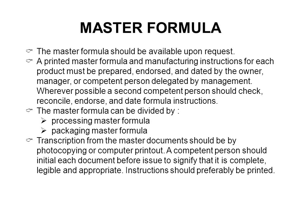 MASTER FORMULA The master formula should be available upon request.