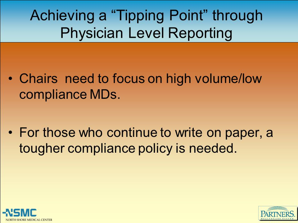 Achieving a Tipping Point through Physician Level Reporting