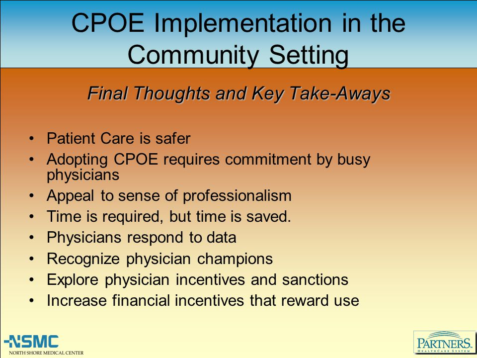 CPOE Implementation in the Community Setting