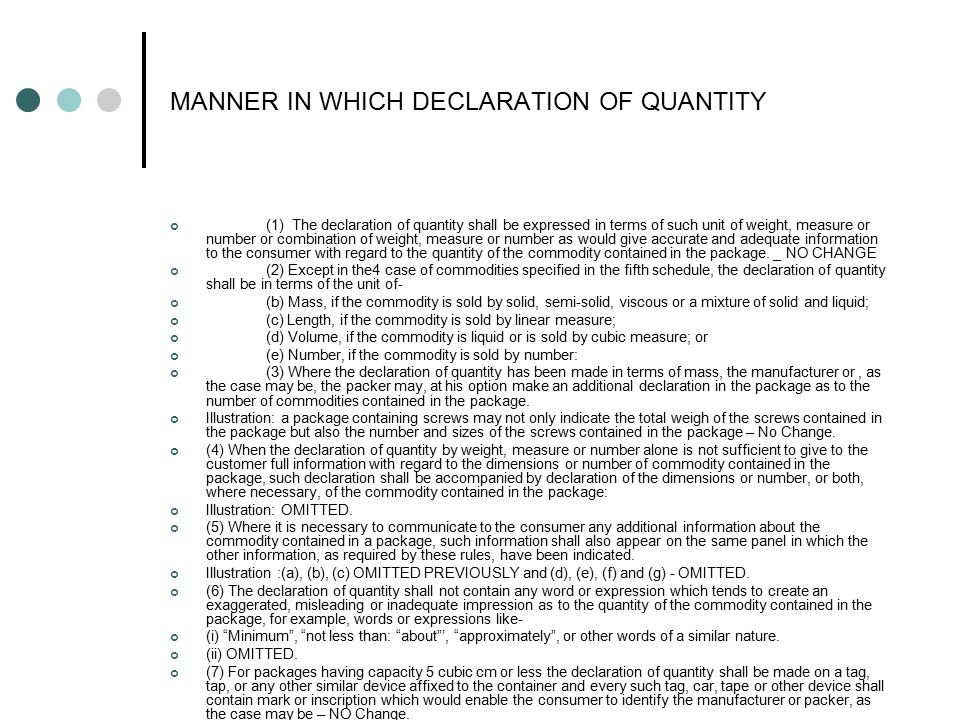 MANNER IN WHICH DECLARATION OF QUANTITY