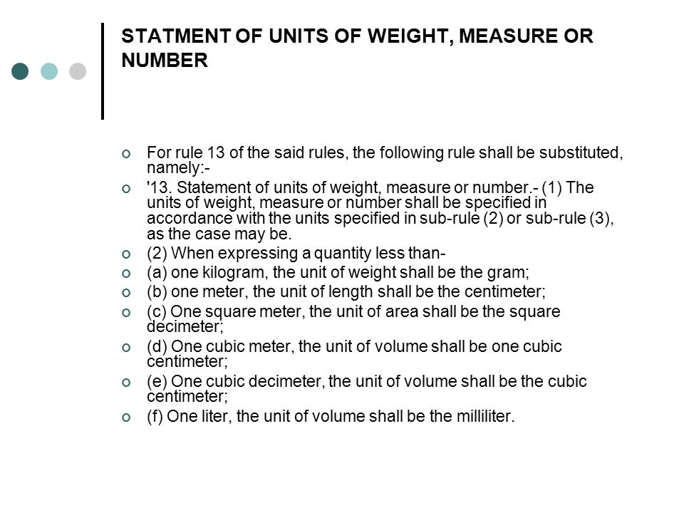STATMENT OF UNITS OF WEIGHT, MEASURE OR NUMBER