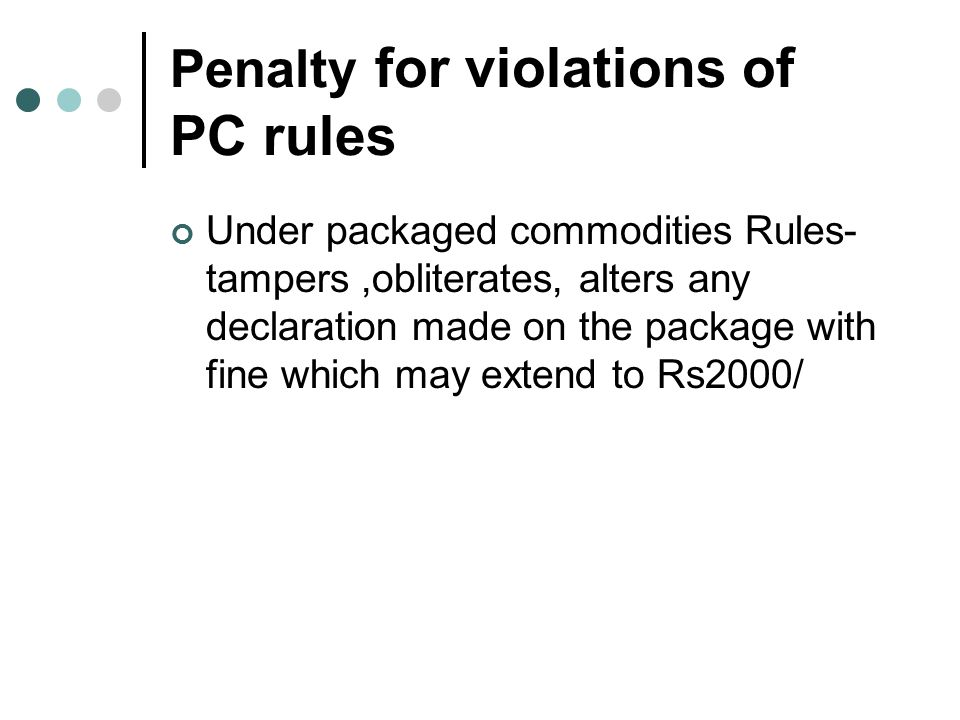 Penalty for violations of PC rules