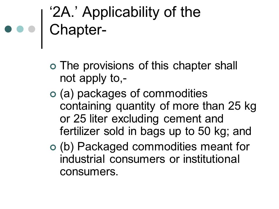 '2A.' Applicability of the Chapter-
