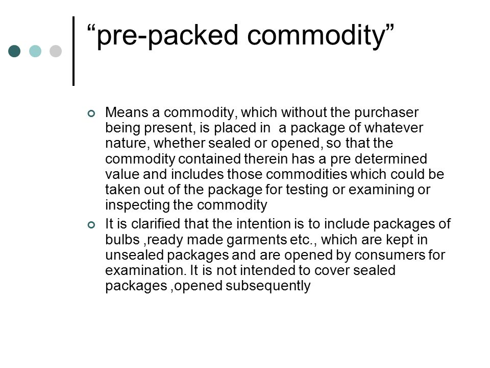 pre-packed commodity