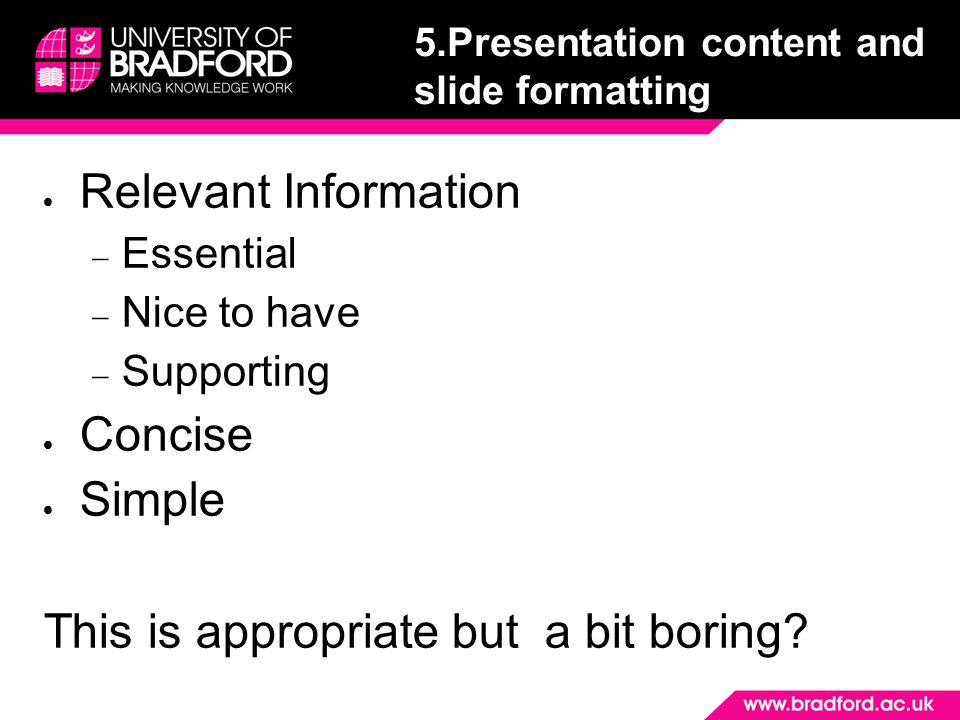 5.Presentation content and slide formatting