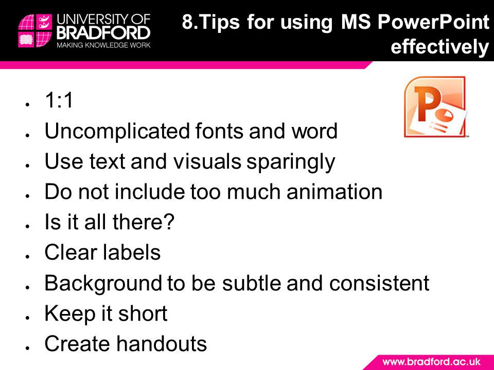8.Tips for using MS PowerPoint effectively