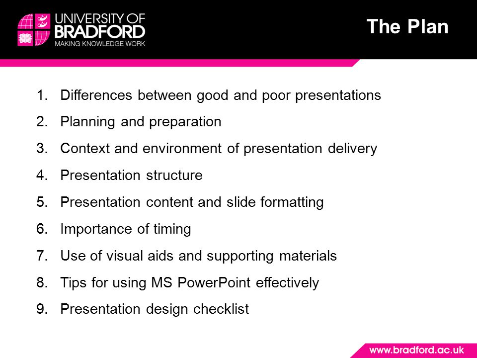 2 The Plan Differences between good and poor presentations