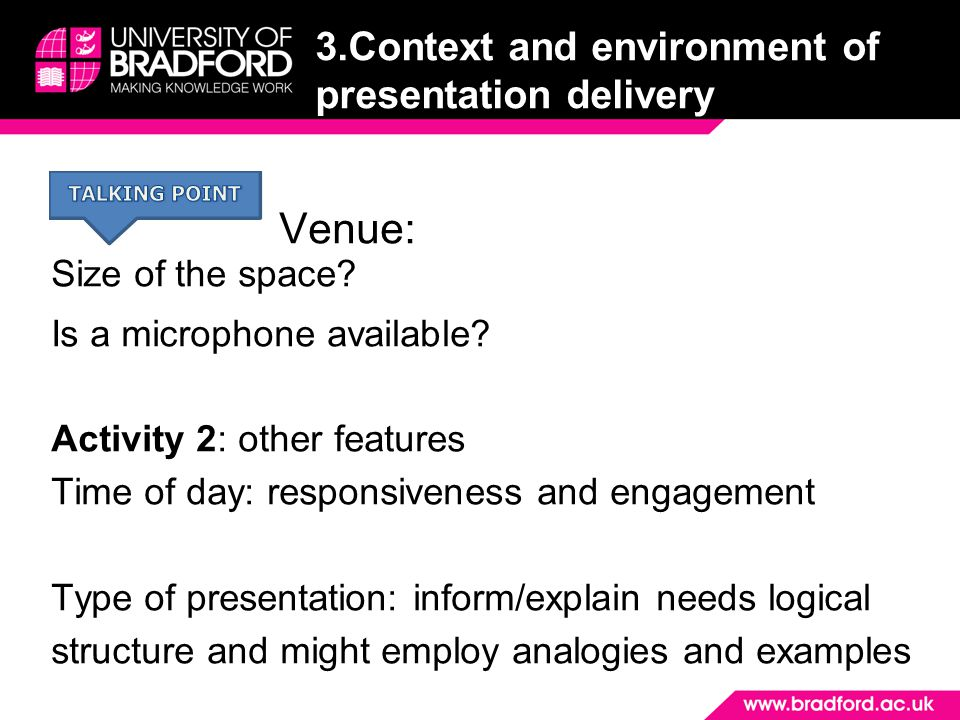 3.Context and environment of presentation delivery