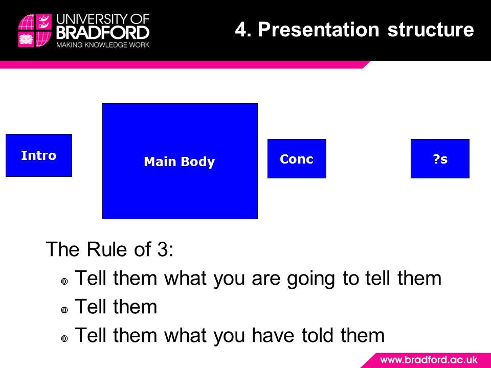 4. Presentation structure