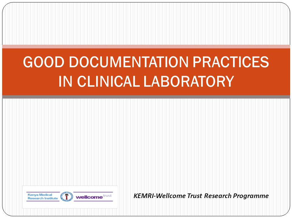 GOOD DOCUMENTATION PRACTICES IN CLINICAL LABORATORY